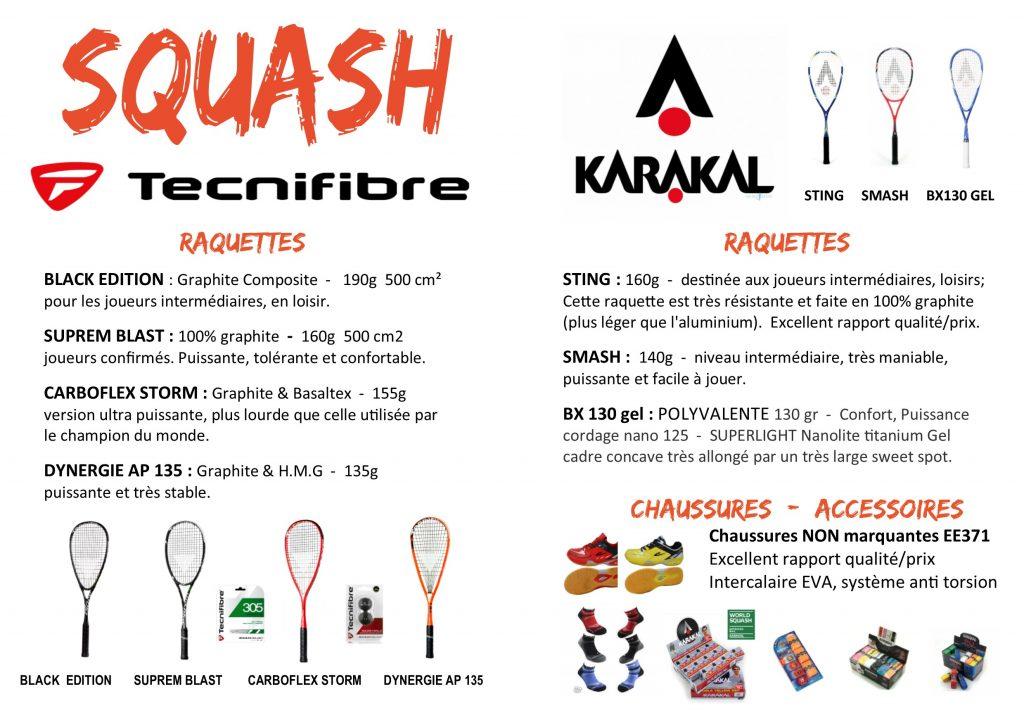 squash TECNIFIBRE et KARAKAL descriptif Produits